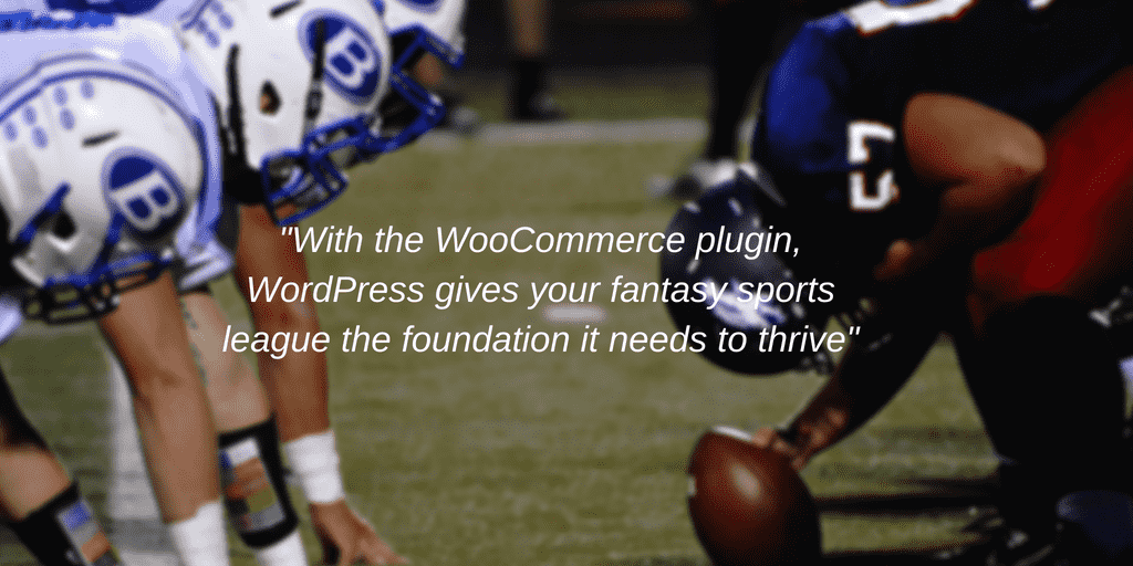 Fantasy Sports Leagues & WooCommerce