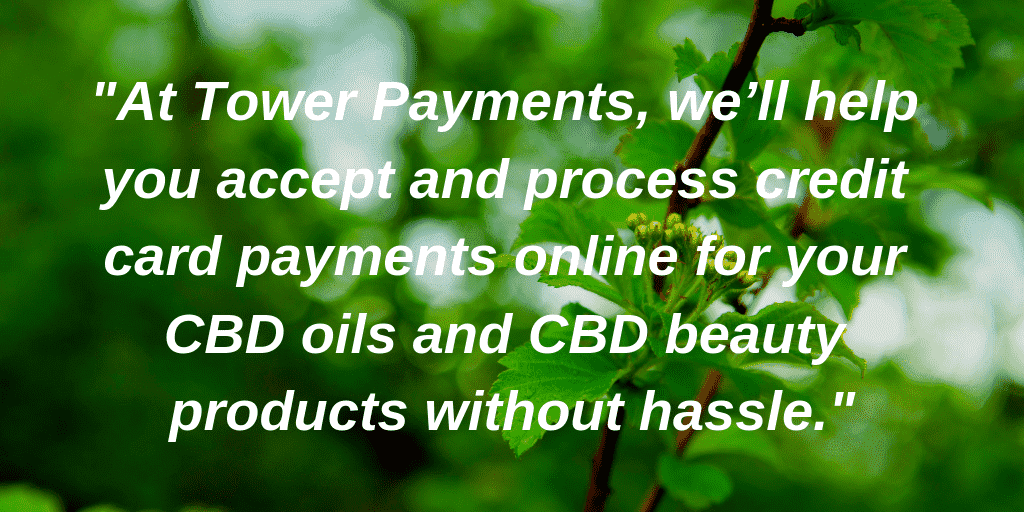 CBD oil and beauty Tower Payments Content Image