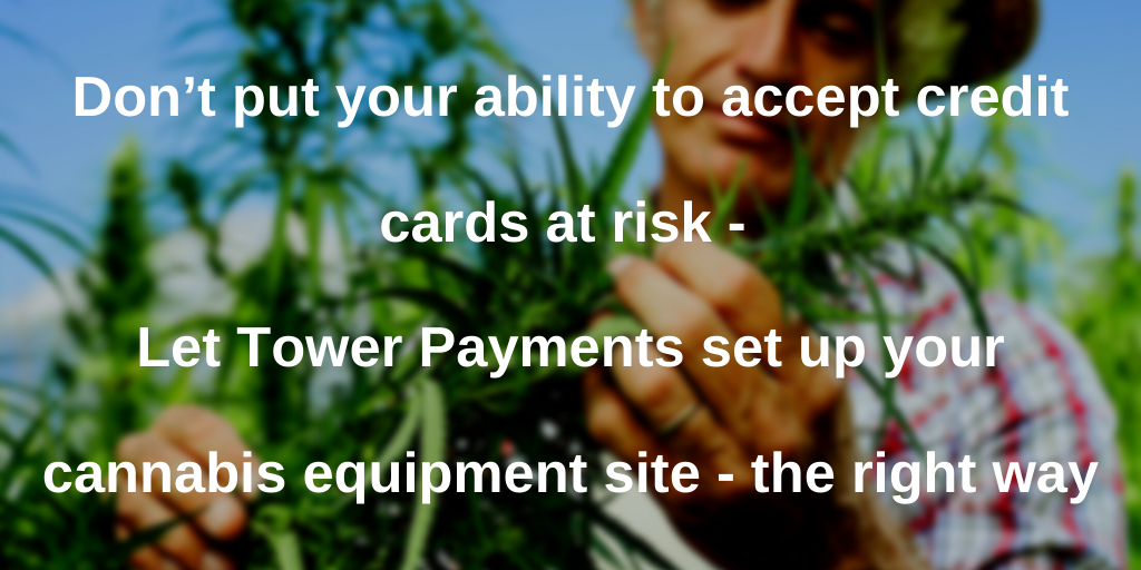 Cannabis equipment credit card processing