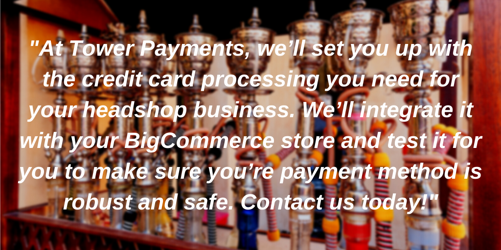 BigCommerce headshop payment processing - Tower Payments Content Image